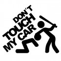 DON'T TOUCH MY CAR Sticker/Aufkleber Schwarz
